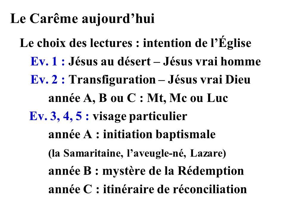 Le Carême aujourd'hui Le choix des lectures : intention de l'Église