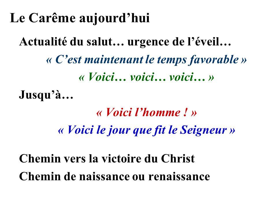 Le Carême aujourd'hui Actualité du salut… urgence de l'éveil…