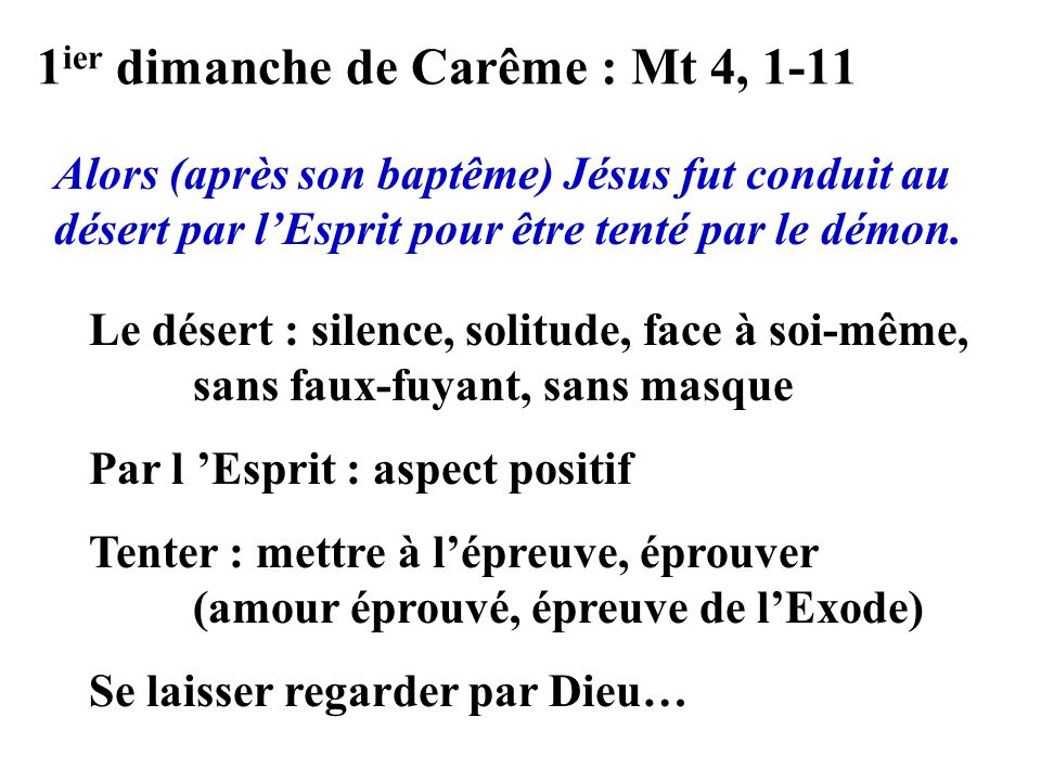 1ier dimanche de Carême : Mt 4, 1-11