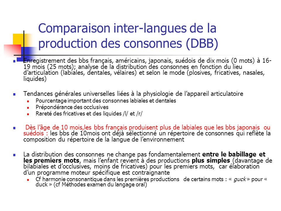 Comparaison inter-langues de la production des consonnes (DBB)