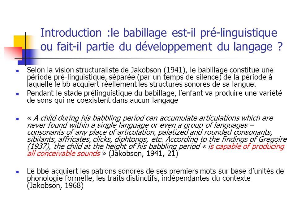 Introduction :le babillage est-il pré-linguistique ou fait-il partie du développement du langage