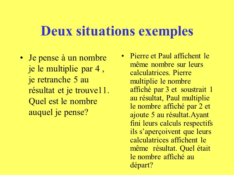 Deux situations exemples