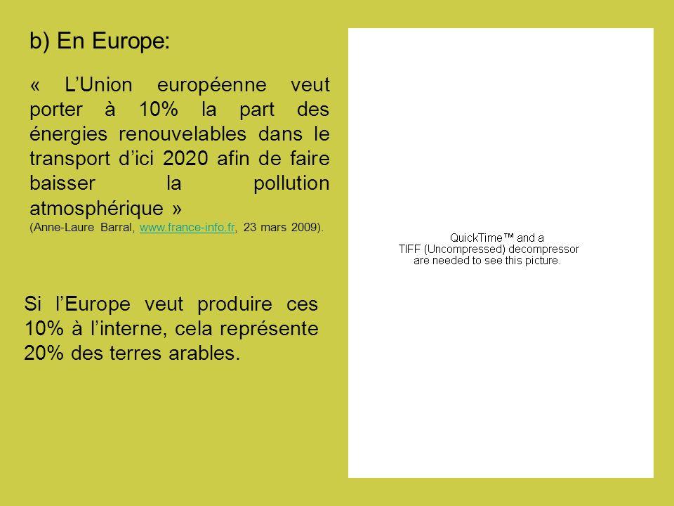 b) En Europe: