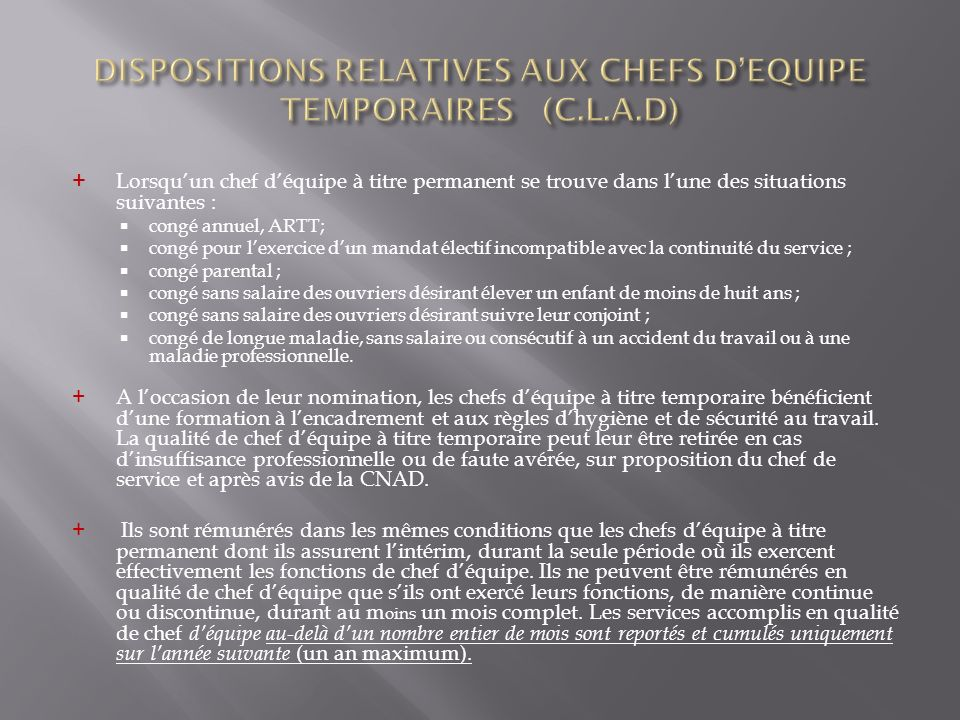 DISPOSITIONS RELATIVES AUX CHEFS D'EQUIPE TEMPORAIRES (C.L.A.D)