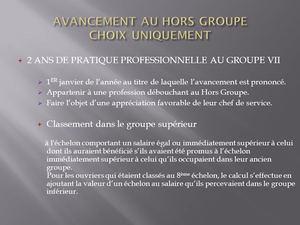 AVANCEMENT AU HORS GROUPE CHOIX UNIQUEMENT