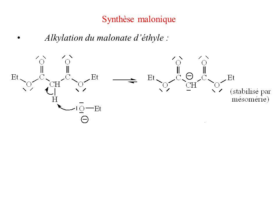 Synthèse malonique • Alkylation du malonate d'éthyle :