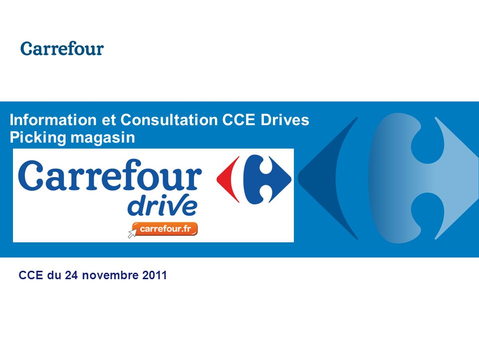 Information et Consultation CCE Drives Picking magasin
