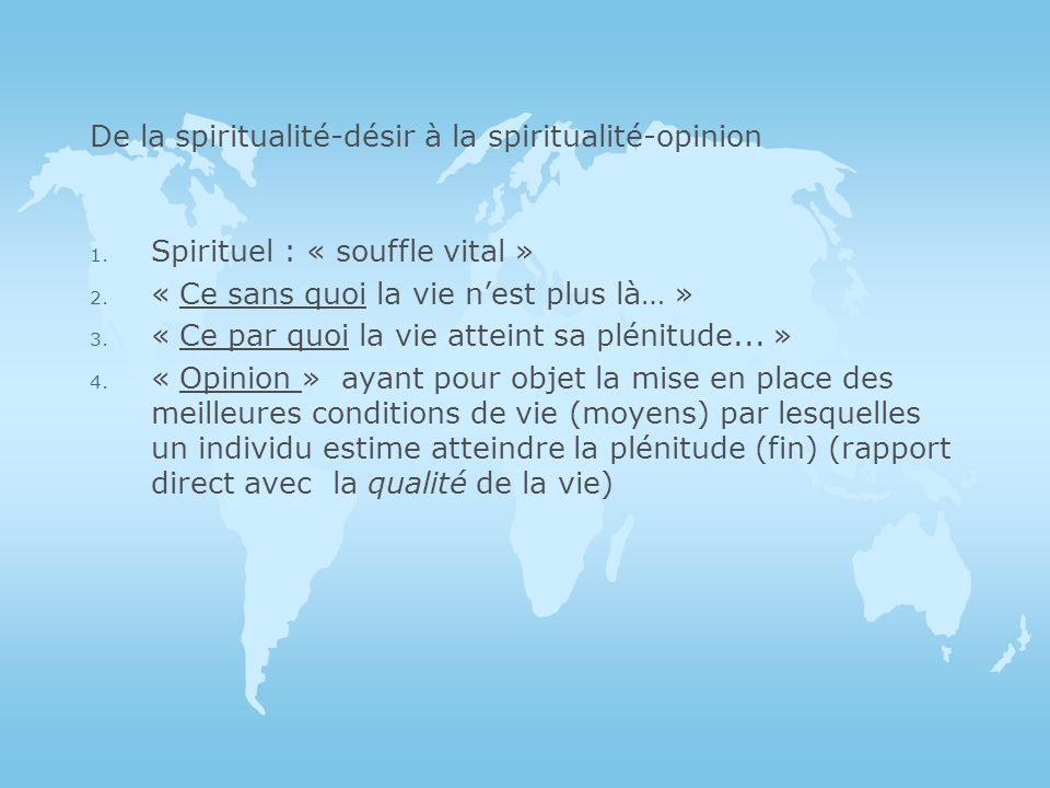 De la spiritualité-désir à la spiritualité-opinion