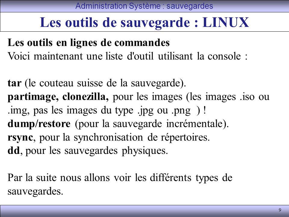 Les outils de sauvegarde : LINUX