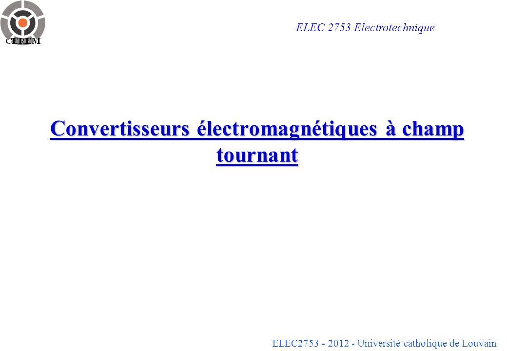 Convertisseurs électromagnétiques à champ tournant