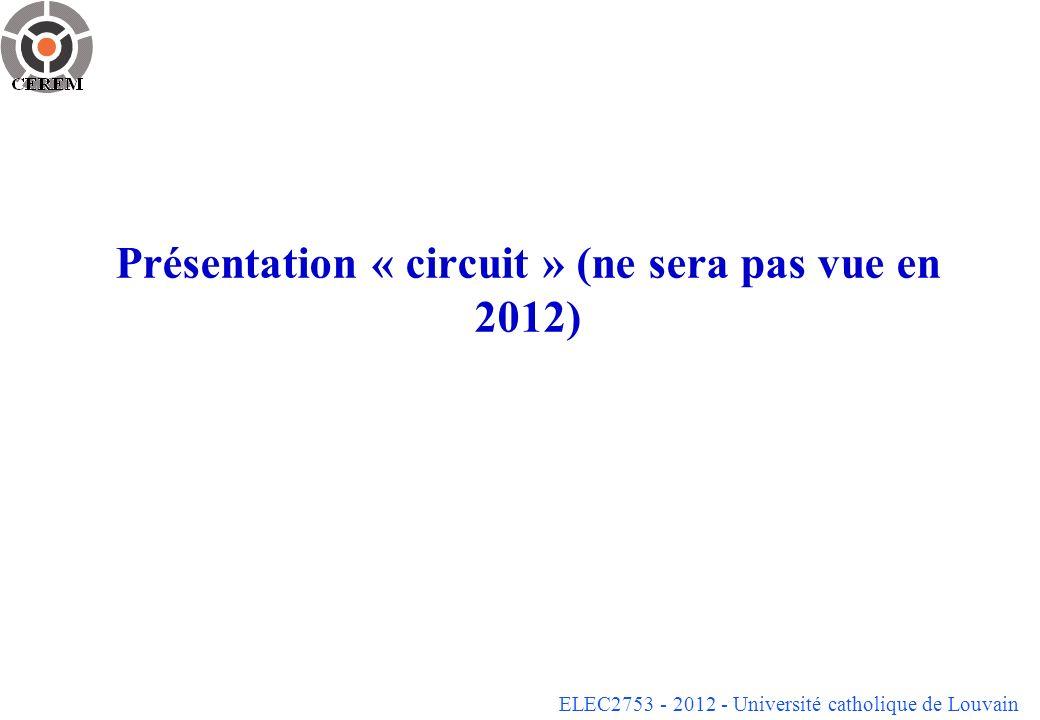 Présentation « circuit » (ne sera pas vue en 2012)