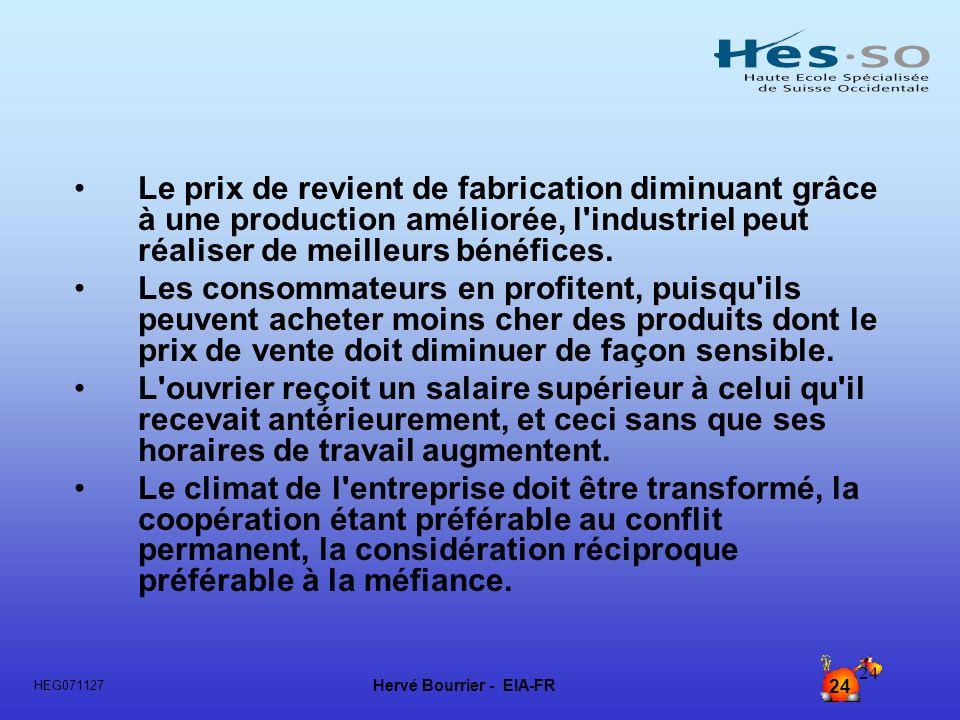 Le prix de revient de fabrication diminuant grâce à une production améliorée, l industriel peut réaliser de meilleurs bénéfices.