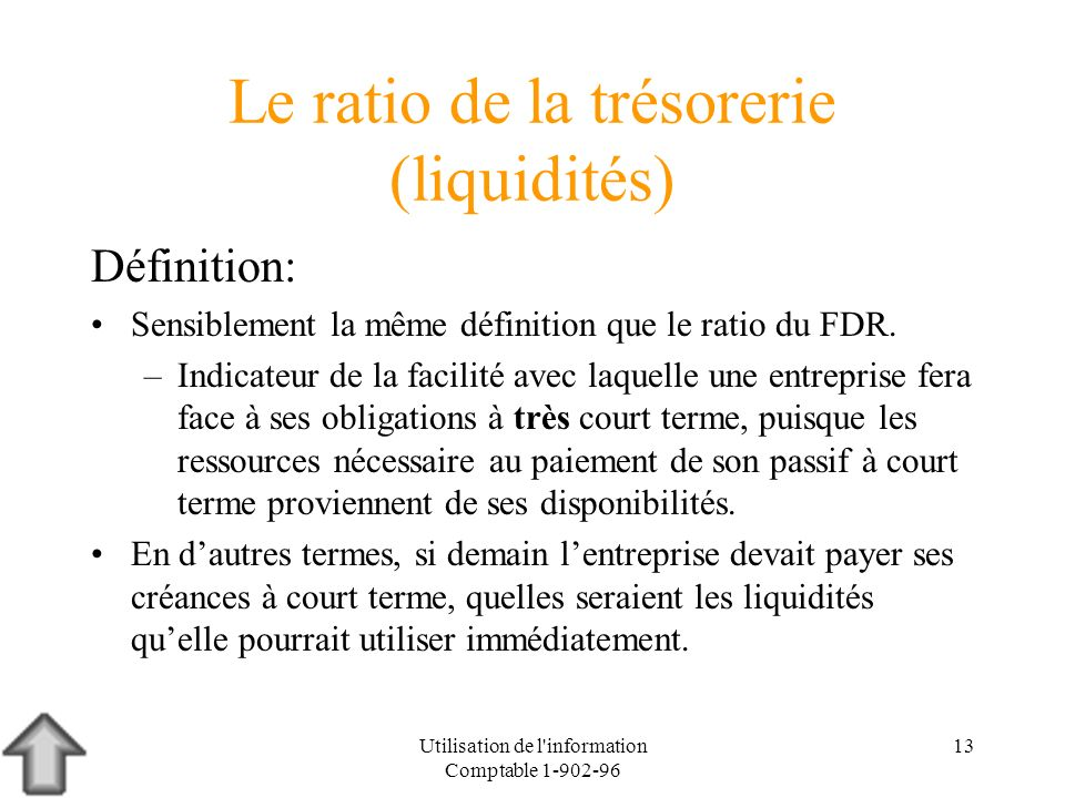 Le ratio de la trésorerie (liquidités)