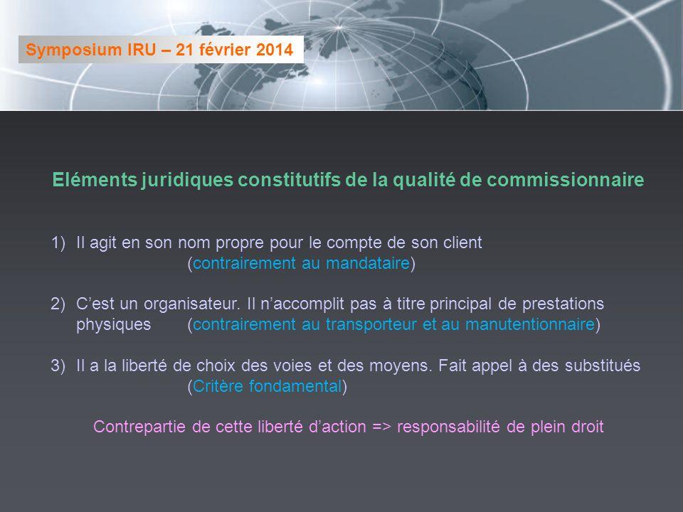 Eléments juridiques constitutifs de la qualité de commissionnaire