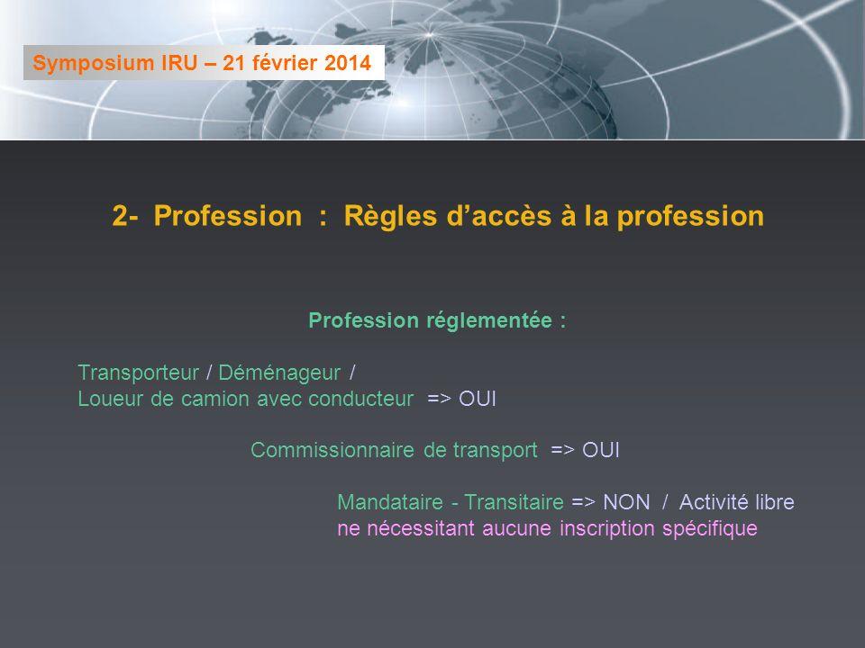2- Profession : Règles d'accès à la profession