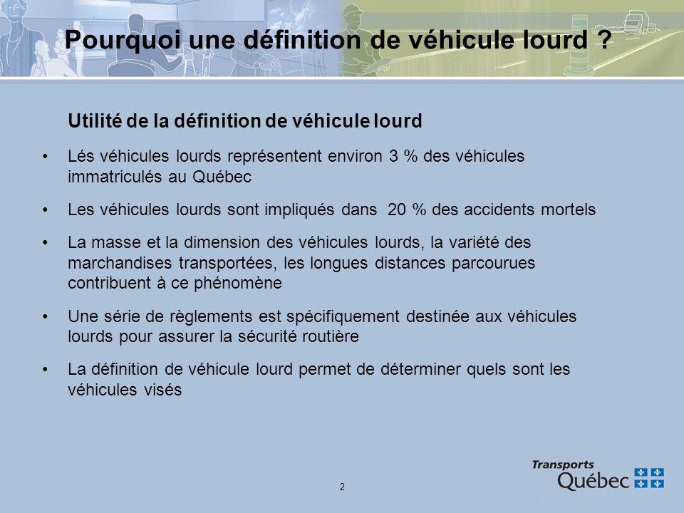Pourquoi une définition de véhicule lourd
