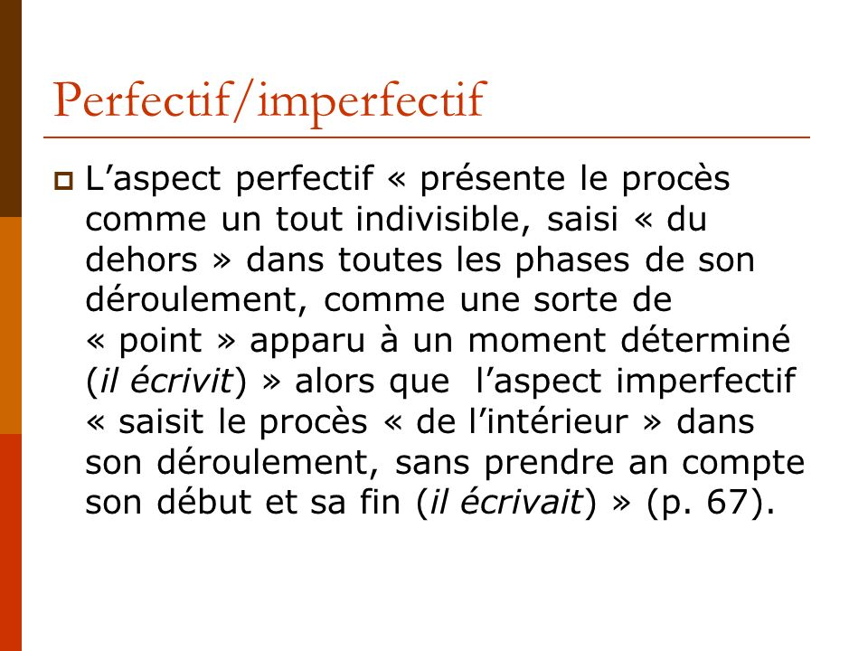 Perfectif/imperfectif