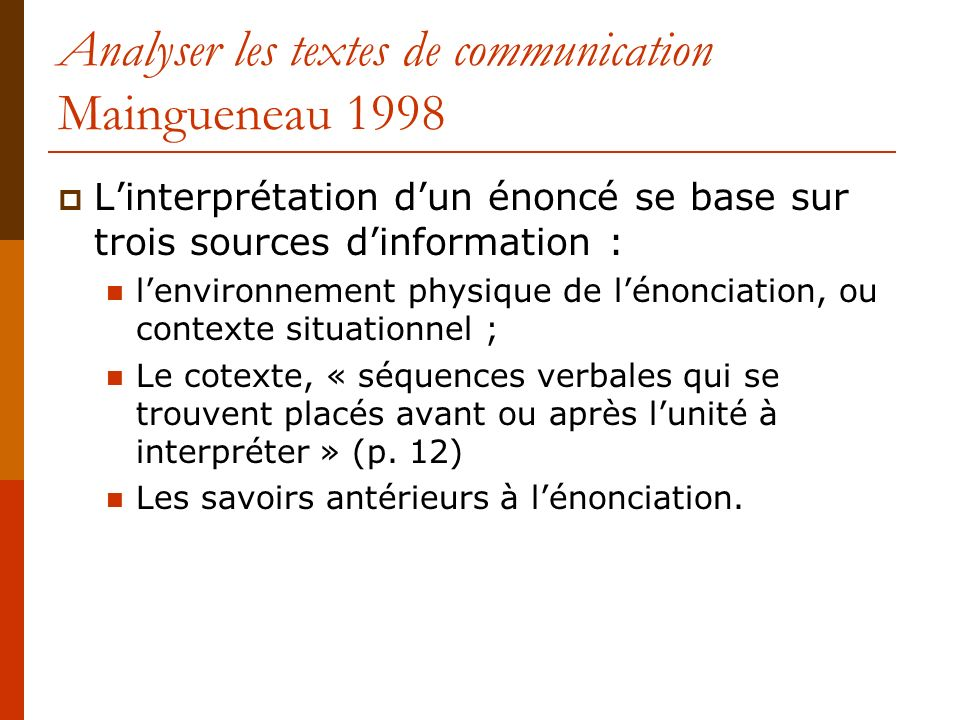 Analyser les textes de communication Maingueneau 1998
