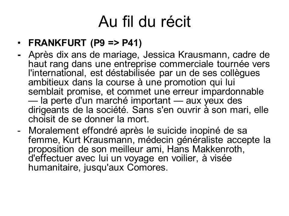 Au fil du récit FRANKFURT (P9 => P41)