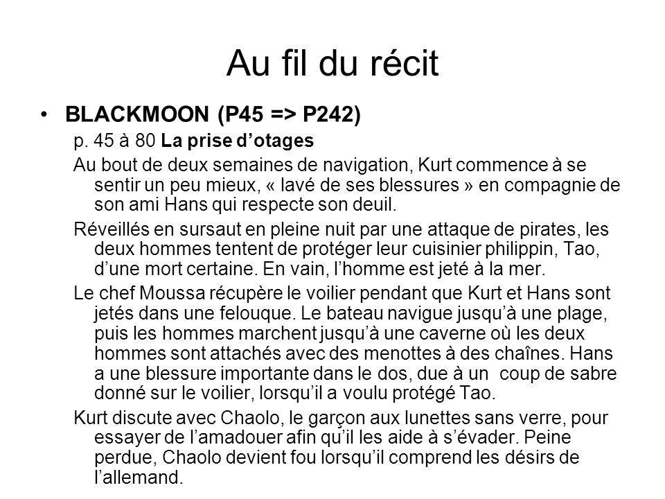 Au fil du récit BLACKMOON (P45 => P242)