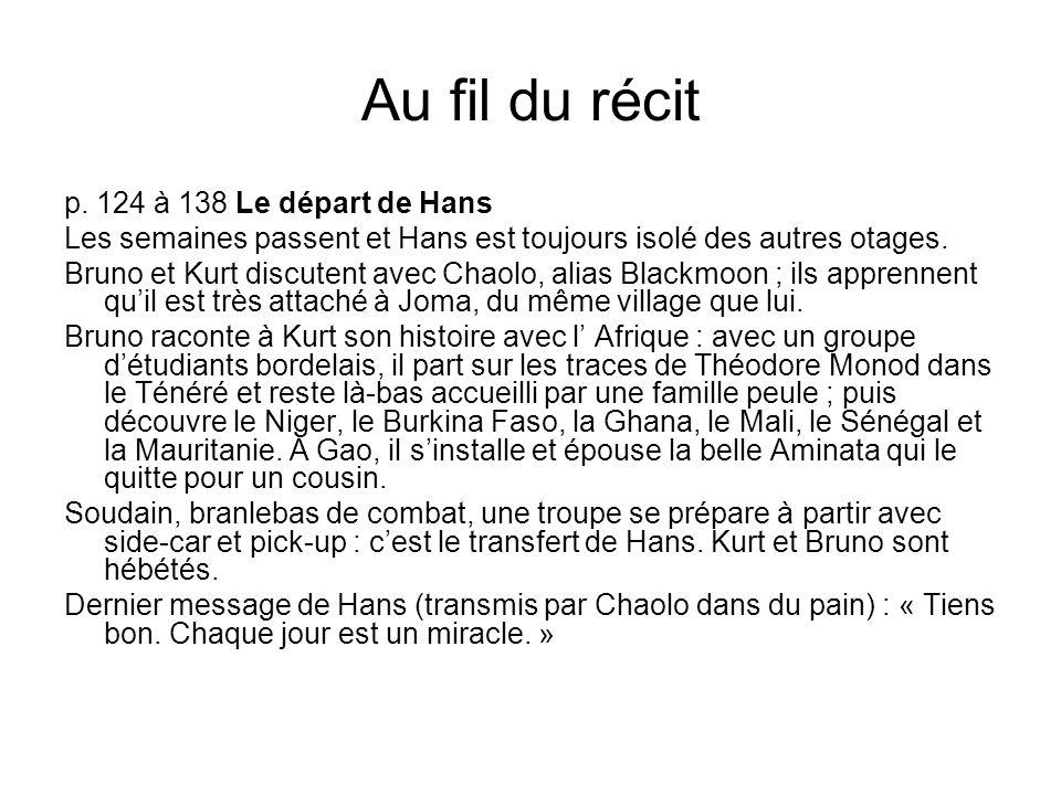 Au fil du récit p. 124 à 138 Le départ de Hans