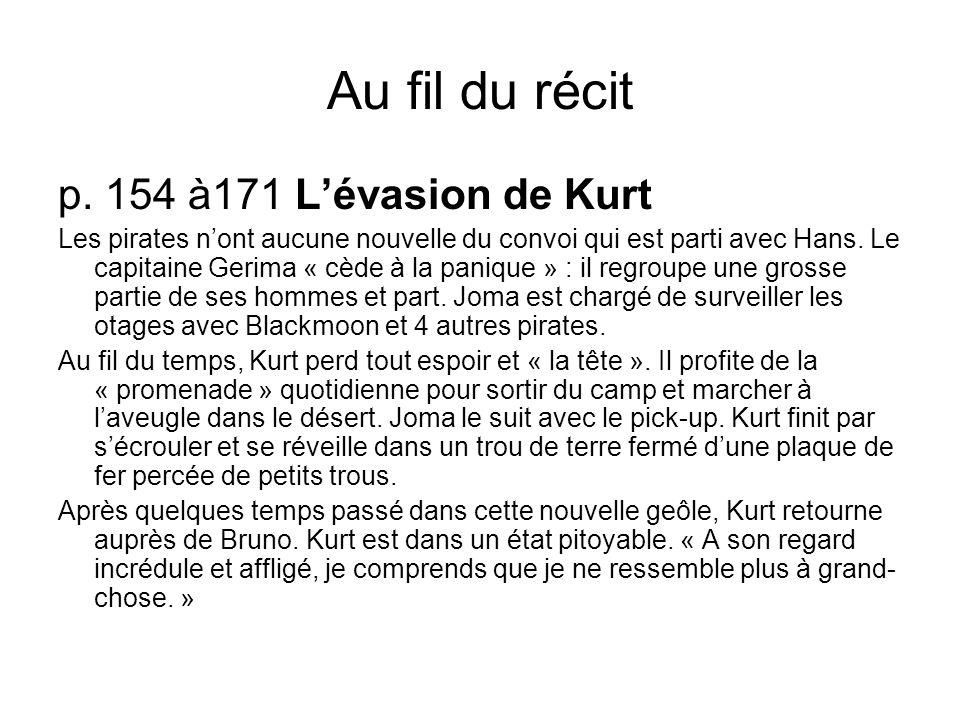 Au fil du récit p. 154 à171 L'évasion de Kurt