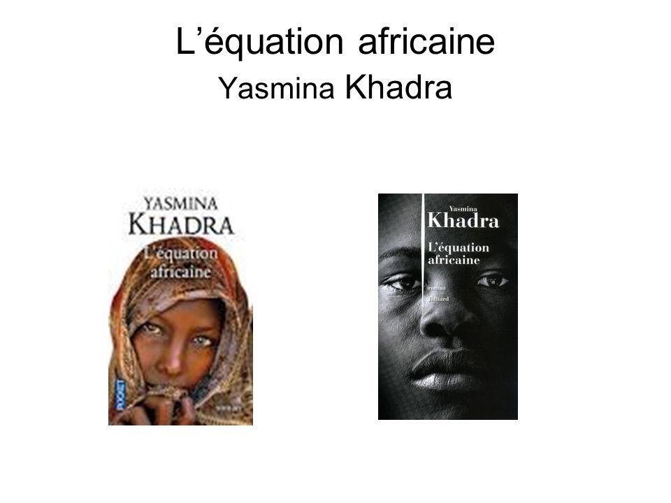 L'équation africaine Yasmina Khadra