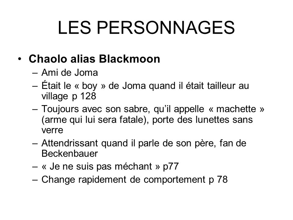 LES PERSONNAGES Chaolo alias Blackmoon Ami de Joma