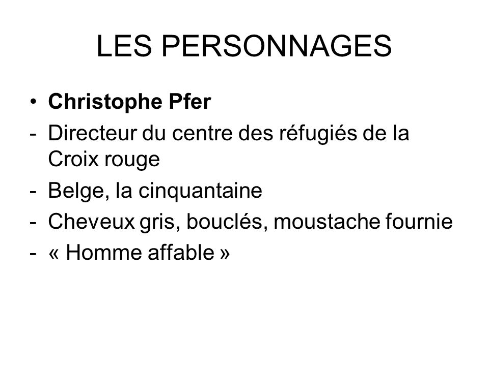LES PERSONNAGES Christophe Pfer