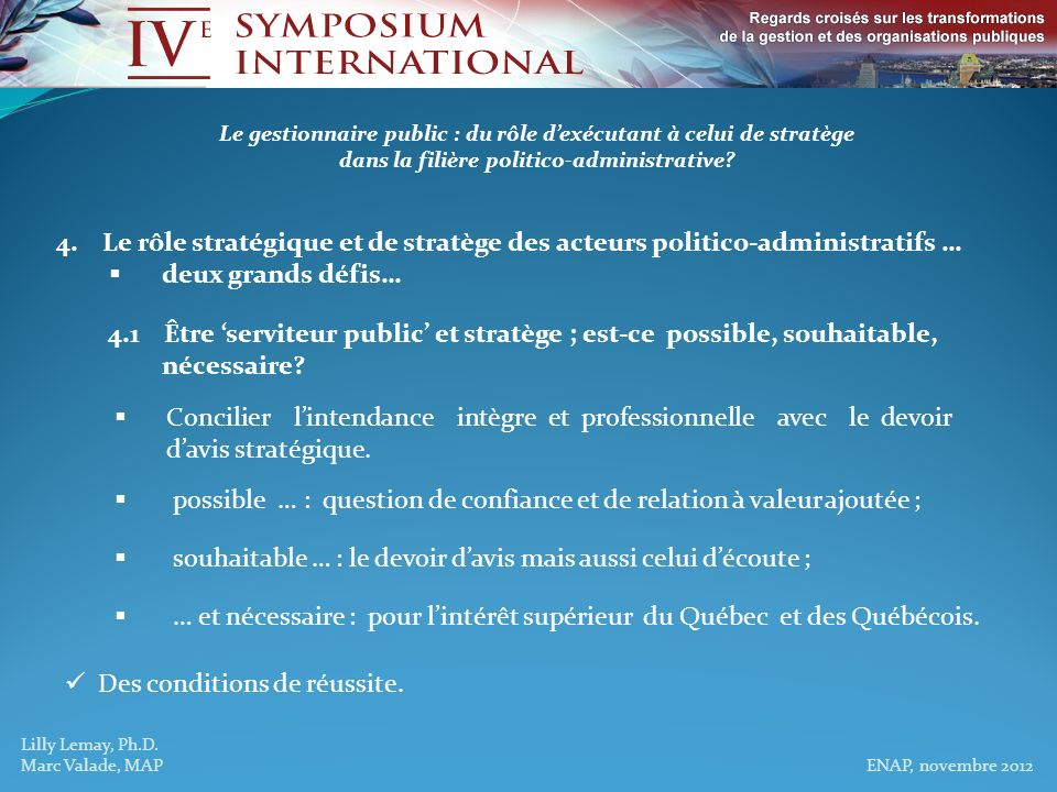 possible … : question de confiance et de relation à valeur ajoutée ;