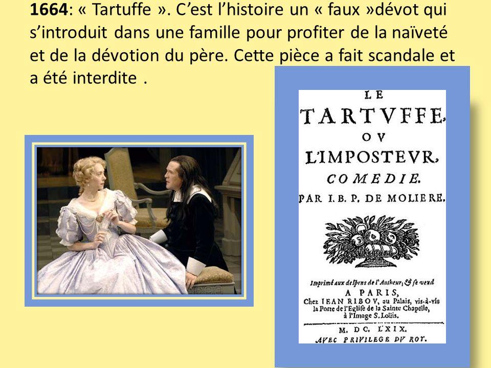 1664: « Tartuffe ».