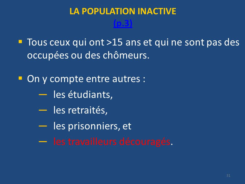 LA POPULATION INACTIVE (p.3)