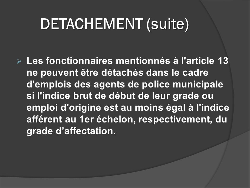 DETACHEMENT (suite)