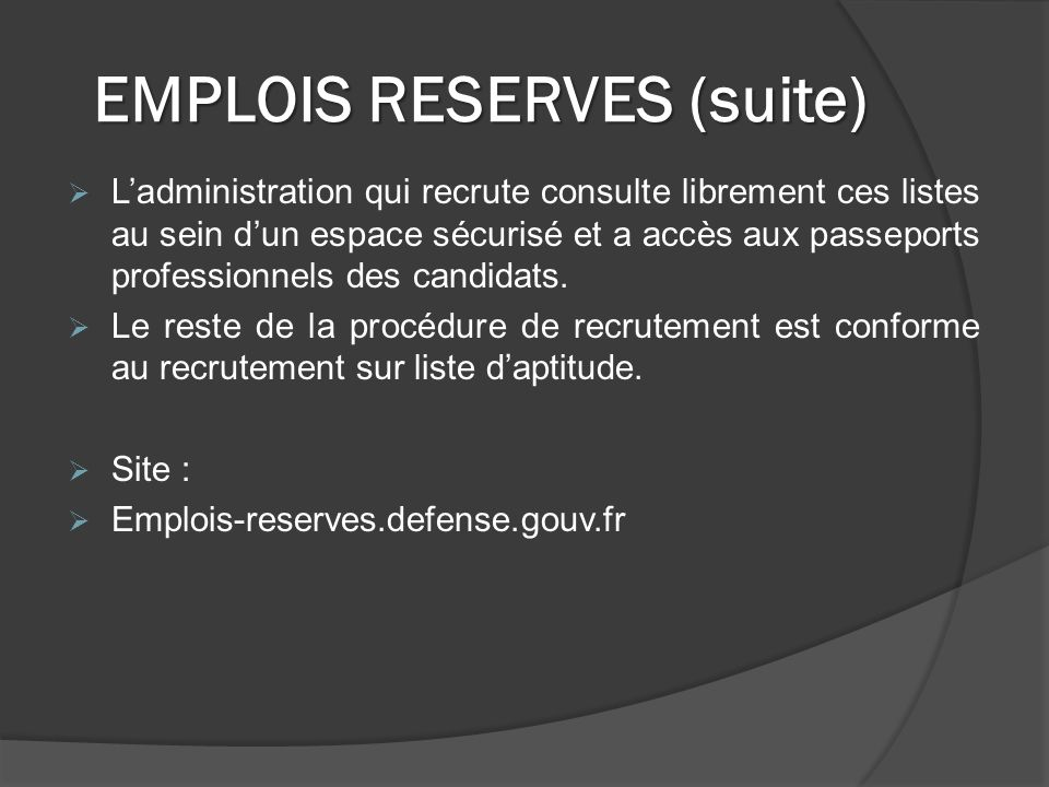 EMPLOIS RESERVES (suite)