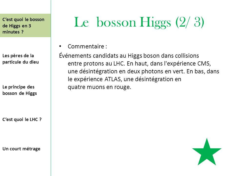 Le bosson Higgs (2/ 3) Commentaire :