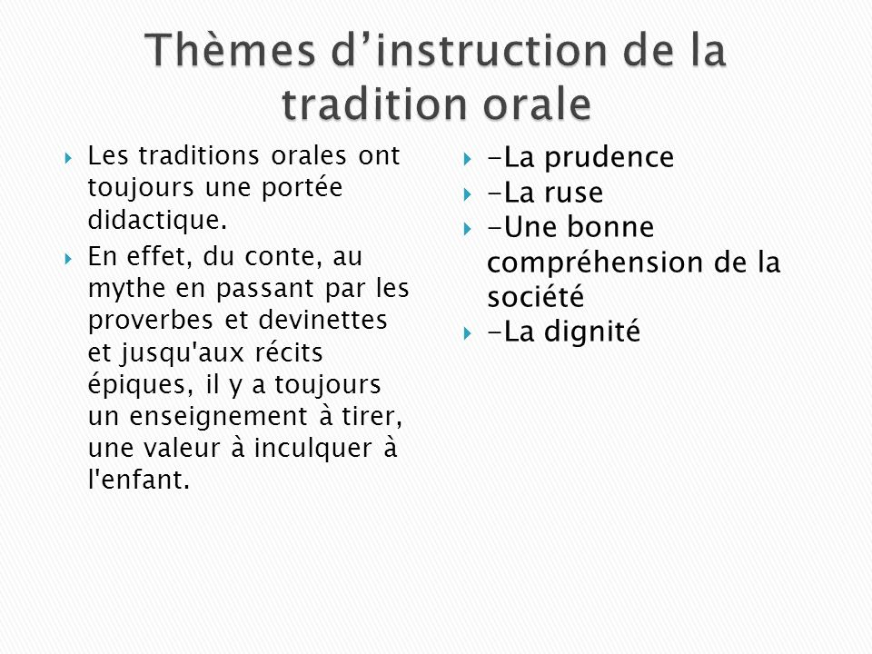 Thèmes d'instruction de la tradition orale