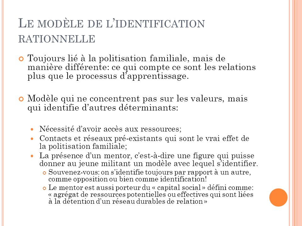 Le modèle de l'identification rationnelle