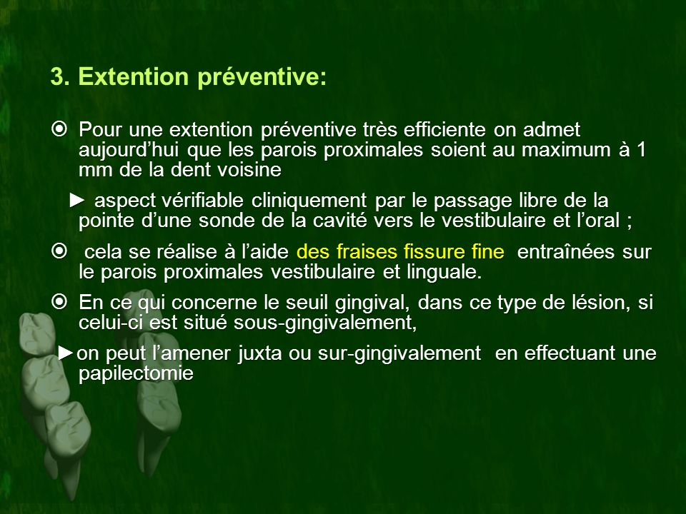 3. Extention préventive: