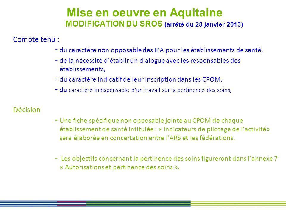 Mise en oeuvre en Aquitaine MODIFICATION DU SROS (arrêté du 28 janvier 2013)