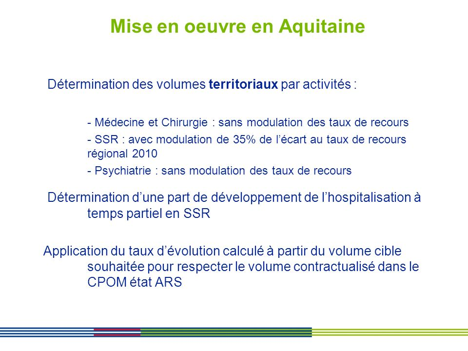 Mise en oeuvre en Aquitaine