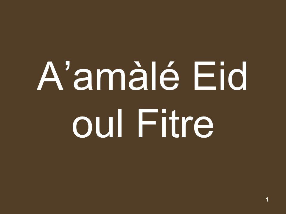A'amàlé Eid oul Fitre