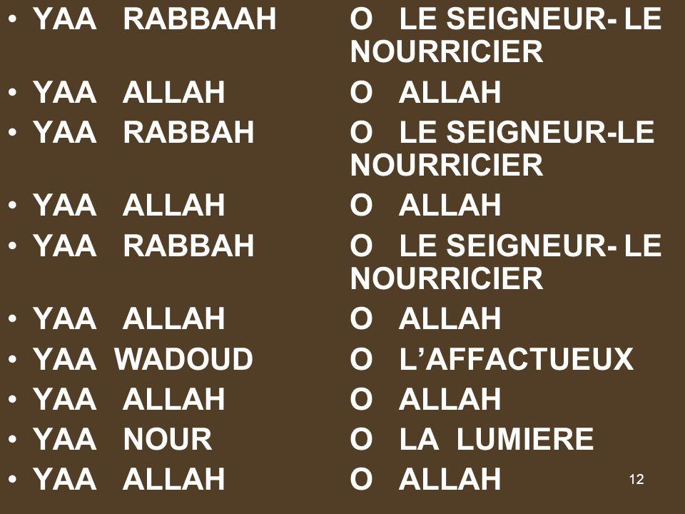 YAA RABBAAH O LE SEIGNEUR- LE NOURRICIER