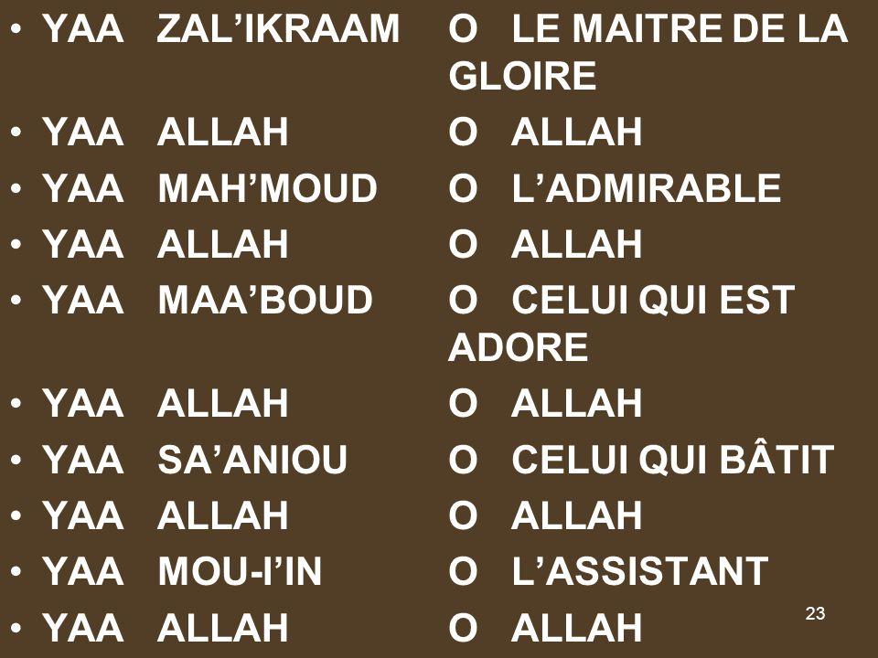 YAA ZAL'IKRAAM O LE MAITRE DE LA GLOIRE