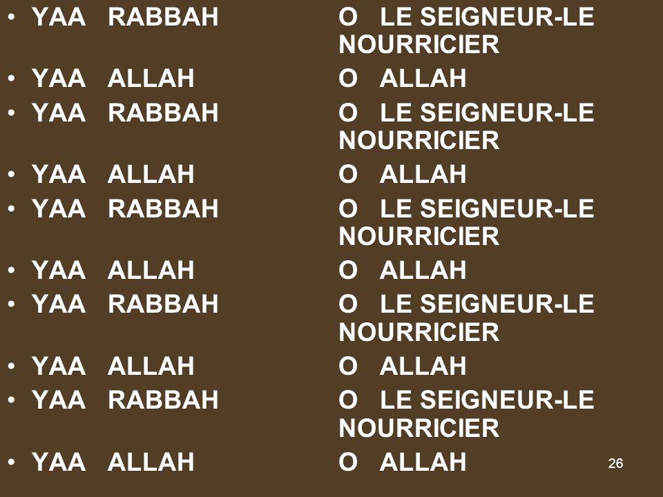 YAA RABBAH O LE SEIGNEUR-LE NOURRICIER