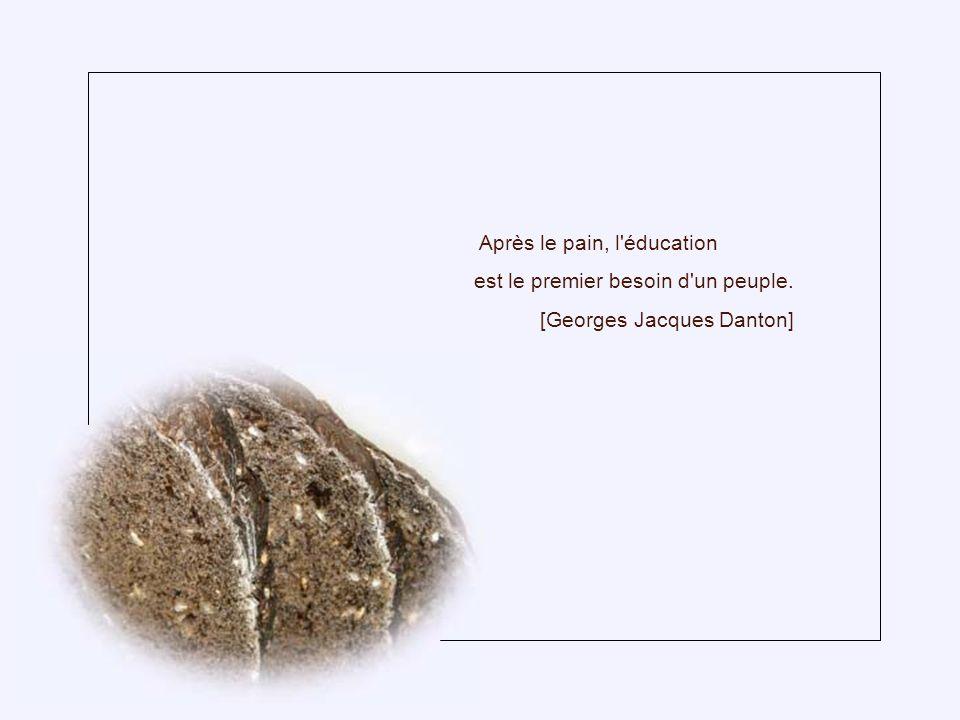 Après le pain, l éducation