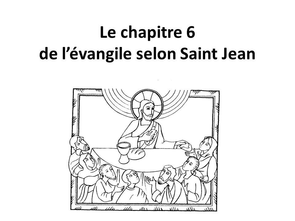 Le chapitre 6 de l'évangile selon Saint Jean
