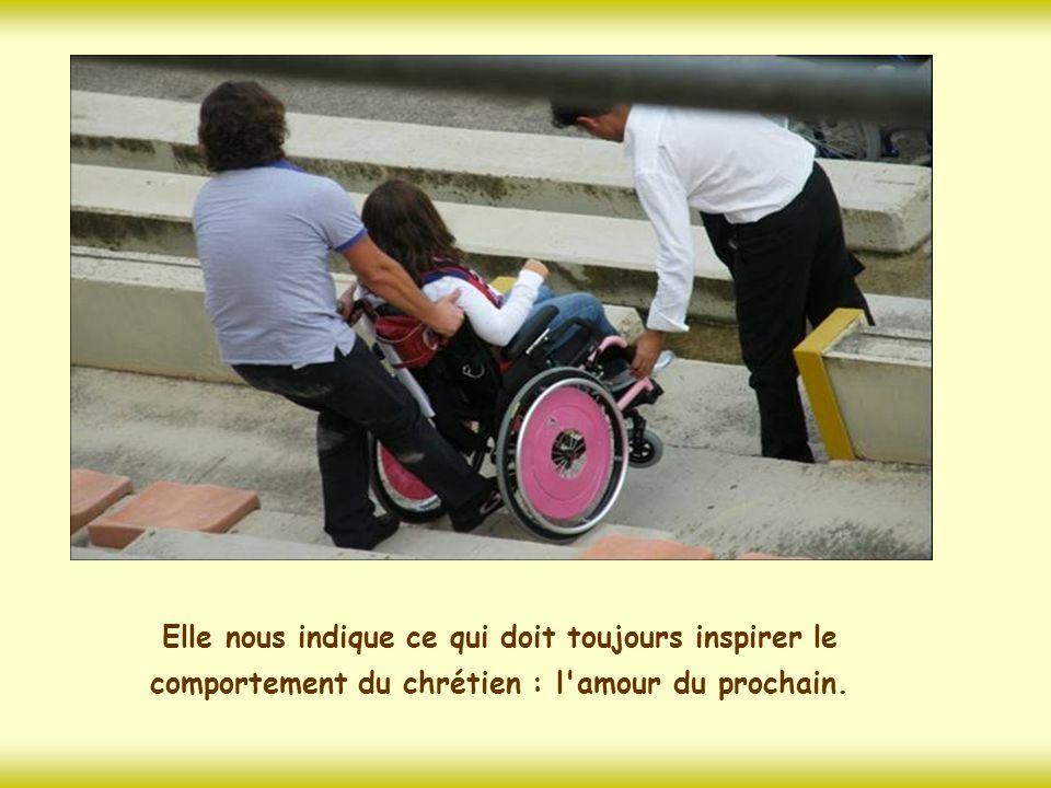 Elle nous indique ce qui doit toujours inspirer le comportement du chrétien : l amour du prochain.