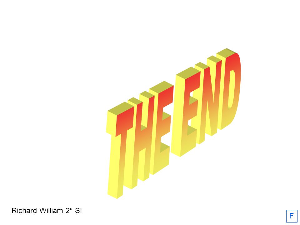 THE END Richard William 2° SI F