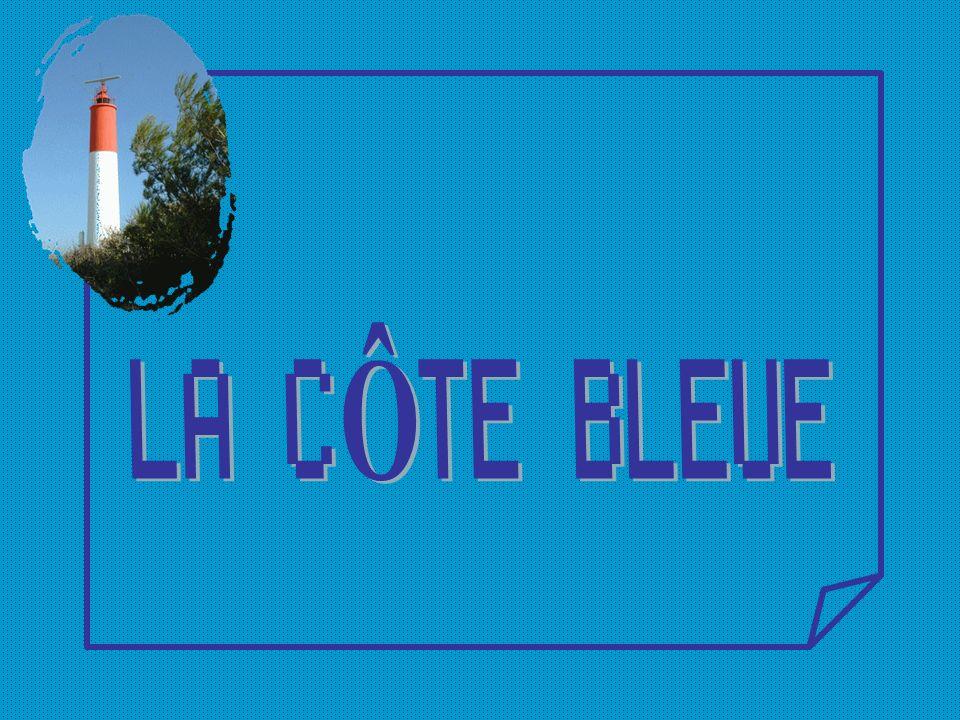 LA CÔTE BLEUE