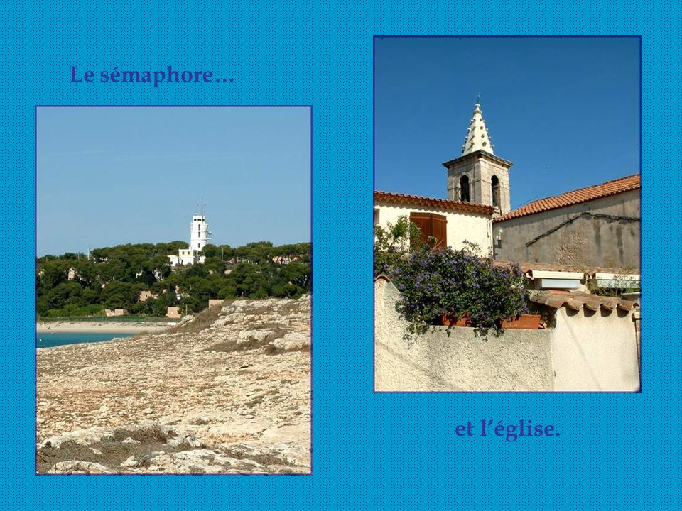 Le sémaphore… et l'église.